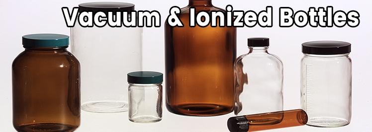 Vacuum & Ionized Bottles